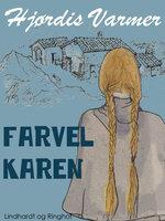 Farvel Karen - Hjørdis Varmer