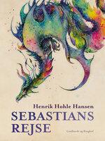 Sebastians rejse - Henrik Hohle Hansen