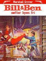 Bill og Ben sætter byen fri - Marshall Grover