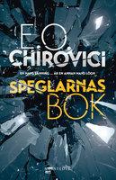 Speglarnas bok - E.O. Chirovici