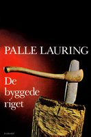 De byggede riget - Palle Lauring