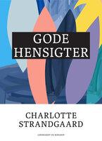 Gode hensigter - Charlotte Strandgaard