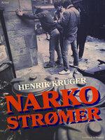 Narkostrømer - Henrik Krüger
