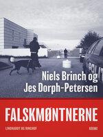 Falskmøntnerne - Jes Dorph-Petersen, Niels Brinch