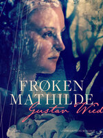 Frøken Mathilde - Gustav Wied