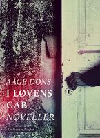 I løvens gab - Aage Dons