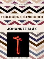 Teologiens elendighed - Johannes Sløk