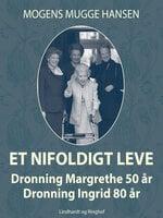 Et nifoldigt leve - Mogens Mugge Hansen