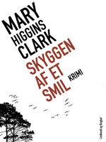 Skyggen af et smil - Mary Higgins Clark