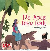 Da Jesus blev født - Jan Mogensen