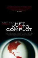 Het Kyoto-complot - Ruben van Dijk
