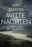 Witte nachten - Ann Cleeves