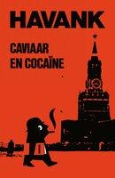 Caviaar & cocaine - Havank