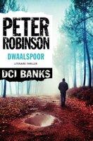 DCI Banks - Dwaalspoor - Peter Robinson
