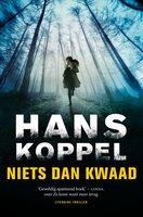 Niets dan kwaad - Hans Koppel
