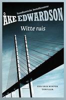 Witte ruis - Åke Edwardson