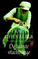 De laatste vluchtelinge - Tracy Chevalier