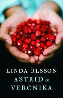 Astrid en Veronika - Linda Olsson