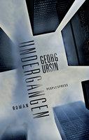 Undergangen - Georg Ursin