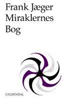Miraklernes Bog - Frank Jæger
