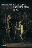Niels Klims underjordiske Reise - Ludvig Holberg