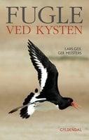 Fugle ved kysten - Lars Gejl,Ger Meesters