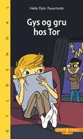 Gys og gru hos Tor - Helle Dyhr Fauerholdt