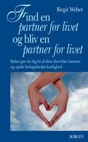 Find en partner for livet og bliv en partner for livet - Birgit Weber