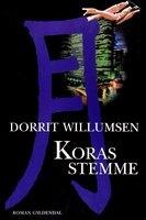 Koras stemme - Dorrit Willumsen