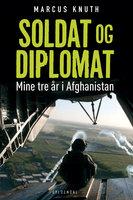 Soldat og diplomat - Marcus Knuth