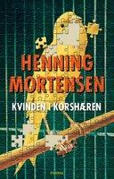 Kvinden i korshæren - Henning Mortensen