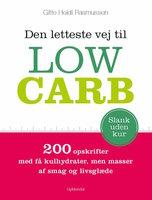 Den letteste vej til Low Carb - Gitte Heidi Rasmussen