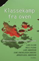 Klassekamp fra oven - Lars Olsen, Lars Andersen, Niels Ploug, Jørgen Goul Andersen, Sune Enevoldsen Sabiers