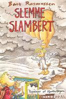 Slemme Slambert - Bent Rasmussen
