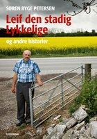 Leif den stadig lykkelige - Søren Ryge Petersen