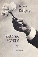 Spansk motiv - Klaus Rifbjerg