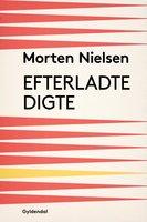 Efterladte Digte - Morten Nielsen