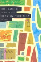 Bouffanelle - Henning Mortensen