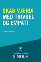 Skab værdi med trivsel og empati - Thomas Milsted