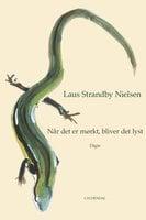 Når det er mørkt, bliver det lyst - Laus Strandby Nielsen