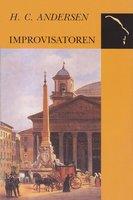 Improvisatoren - H.C. Andersen