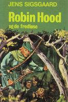 Robin Hood og de fredløse - Jens Sigsgaard
