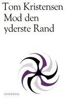 Mod den yderste Rand - Tom Kristensen