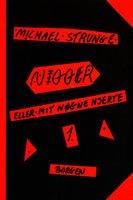 Nigger 1 og 2 - Michael Strunge