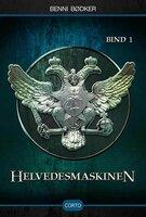 Helvedesmaskinen 1 - Benni Bødker