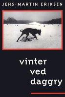 Vinter ved daggry - Jens-Martin Eriksen