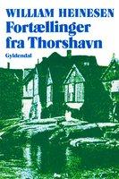 Fortællinger fra Thorshavn - William Heinesen