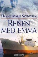 Rejsen med Emma - Hanne Marie Svendsen