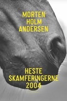 Hesteskamferingerne 2004 - Morten Holm Andersen