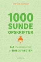 1000 sunde opskrifter - Gitte Heidi Rasmussen